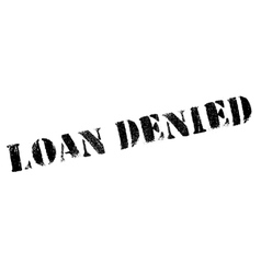Loan denied rubber stamp vector
