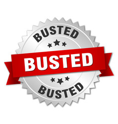 busted round isolated silver badge vector image vector image