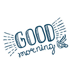 Good morning lettering vector