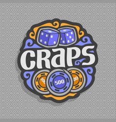 Logo for craps gambling game vector