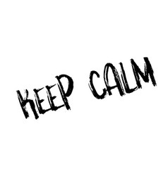 Keep calm rubber stamp vector