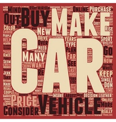 How To Find The Right Car For You text background vector image vector image
