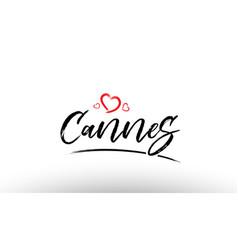 Cannes europe european city name love heart vector