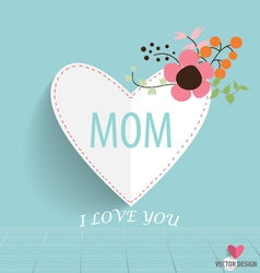 Happy motherss day heart paper with floral vector