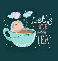 tea time lettering and cute cartoon baby girl vector image vector image