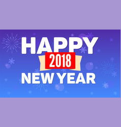 2018 happy new year greeting horizontal poster on vector
