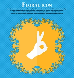 Gesture ok icon Floral flat design on a blue vector image