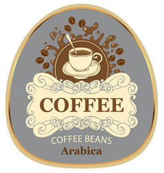 Label for coffee beans arabica with cup and splash vector