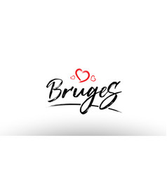 Bruges europe european city name love heart vector