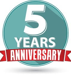 Flat design 5 year anniversary label with red vector image