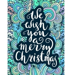 We wish you a merry christmas - quote on vector