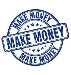 Make money blue grunge round vintage rubber stamp vector