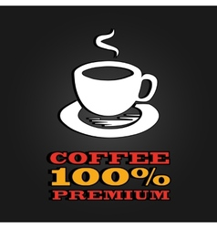 Premium coffee cup label concept menu poster vector