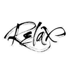 relax modern calligraphy hand lettering for vector image vector image