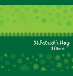 St patricks day green clover background vector