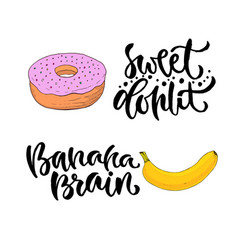 Hand lettering sweet food with printable vector