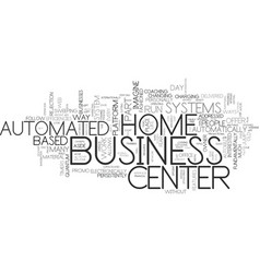 Automated business center systems text background vector