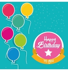 Happy birthday to you flying balloons label vector