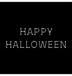 Happy halloween bone text black background vector
