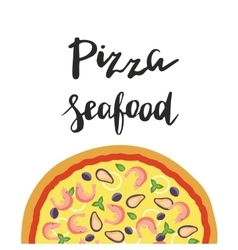 Seafood pizza and hand vector