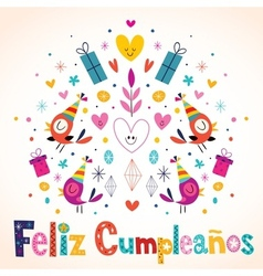 Feliz cumpleanos - happy birthday in spanish card vector