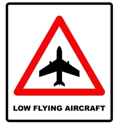 Warning signs of low-flying aircraft vector