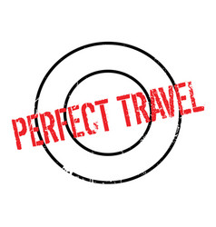 Perfect travel rubber stamp vector