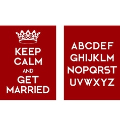 Keep calm and get married poster vector