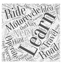 Learning how to operate a motorcycle word cloud vector