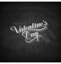 Valentines day retro label on the blackboard vector