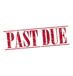 Past due red grunge vintage stamp isolated on vector