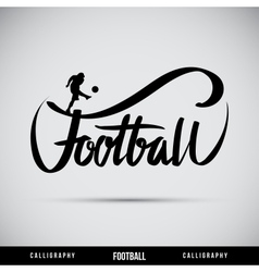Football hand lettering - handmade calligraphy vector