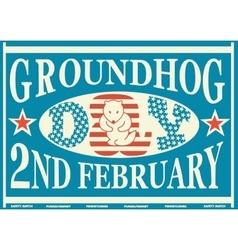 Groundhog day vintage match label vector
