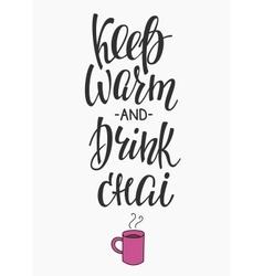 Quote winter hot drink typography vector