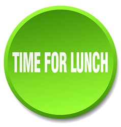 Time for lunch green round flat isolated push vector