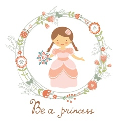 Be a princess cute card vector