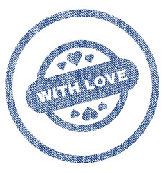 With love stamp seal rounded fabric textured icon vector