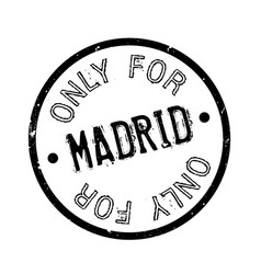 Only for madrid rubber stamp vector