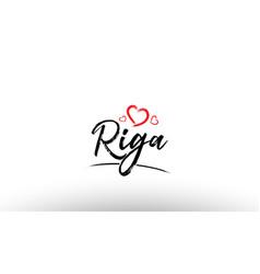Riga europe european city name love heart tourism vector