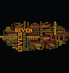 Learn how to get seven lives text background word vector
