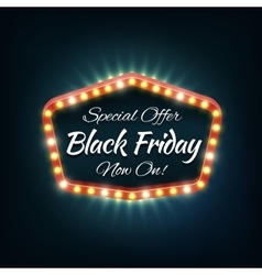 Black friday light frame retro billboard vector image