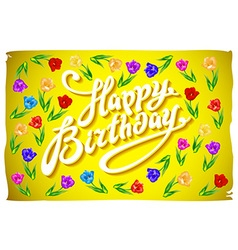 Happy birthday tulips with text happy birthday on vector