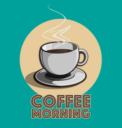 Coffee morning vector