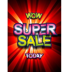 Super sale today background for your promotional vector