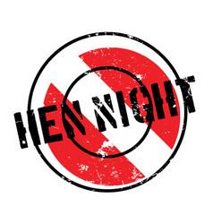 Hen night rubber stamp vector
