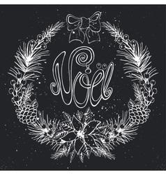 Christmasnoel greeting cardFlowerfirconeChalk vector image