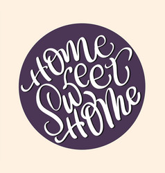 Home sweet home text on beige background vector