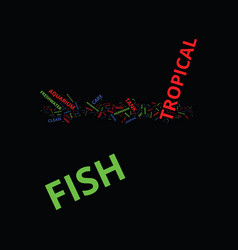 Learn how to keep your tropical fish healthy and vector