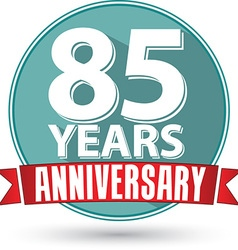 Flat design 85 years anniversary label with red vector