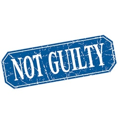 Not guilty blue square vintage grunge isolated vector